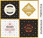 set of vintage christmas... | Shutterstock .eps vector #758551516