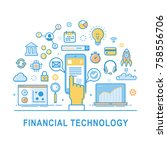 financial technology vector ... | Shutterstock .eps vector #758556706