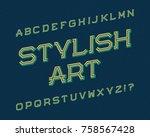 stylish art typeface. retro... | Shutterstock .eps vector #758567428