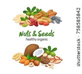 banners with nuts and seeds.... | Shutterstock .eps vector #758585842
