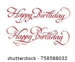 happy birthday lettering set.... | Shutterstock .eps vector #758588032