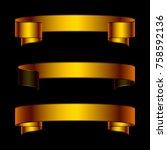 set of golden ribbons for... | Shutterstock .eps vector #758592136