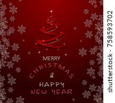 christmas and new year greeting ... | Shutterstock .eps vector #758593702