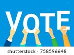 vote and opinion poll concept... | Shutterstock .eps vector #758596648
