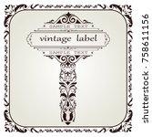 vintage labels  retro badges ... | Shutterstock .eps vector #758611156