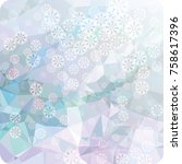 abstract winter background with ...   Shutterstock . vector #758617396