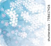 abstract winter background with ... | Shutterstock . vector #758617426