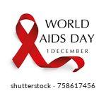 aids awareness. world aids day... | Shutterstock .eps vector #758617456