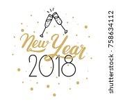 new year 2018. hand drawn logo... | Shutterstock .eps vector #758634112