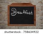 white chalk written word... | Shutterstock . vector #758634922