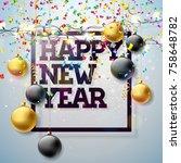 2018 happy new year... | Shutterstock .eps vector #758648782