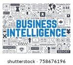 business intelligence   hand... | Shutterstock .eps vector #758676196