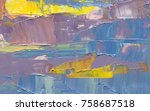 colorful abstract painting... | Shutterstock . vector #758687518