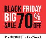 typography of big sale 70  off... | Shutterstock .eps vector #758691235