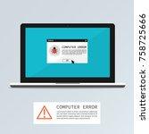 computer bug error notification ... | Shutterstock .eps vector #758725666