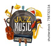 jazz music composition from... | Shutterstock .eps vector #758732116
