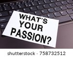 writing question what is your... | Shutterstock . vector #758732512