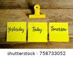top view of yellow sticky notes ... | Shutterstock . vector #758733052