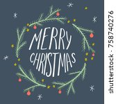 christmas card with hand drawn... | Shutterstock .eps vector #758740276