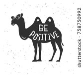 cute camel with be positive... | Shutterstock .eps vector #758750992