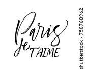 paris je t'aime phrase. paris ...   Shutterstock .eps vector #758768962