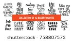 set of bakery vector hand drawn ... | Shutterstock .eps vector #758807572