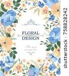 floral frame background. flower ... | Shutterstock .eps vector #758828242