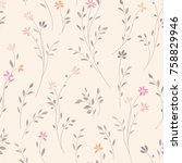 floral seamless pattern.... | Shutterstock .eps vector #758829946