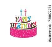 illustration of happy birthday... | Shutterstock .eps vector #758872798