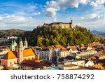 aerial view of ljubljana's...   Shutterstock . vector #758874292