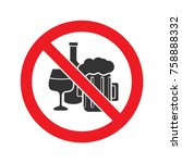 forbidden sign with alcohol... | Shutterstock .eps vector #758888332