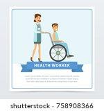 female doctor pushing disabled... | Shutterstock .eps vector #758908366