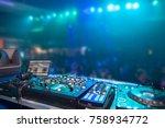 nightclub parties dj. sound... | Shutterstock . vector #758934772