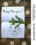 new year concept on wooden... | Shutterstock . vector #758938762