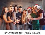party with friends. a group of... | Shutterstock . vector #758943106