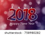 happy new year 2018 greeting... | Shutterstock .eps vector #758980282