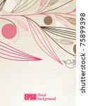 floral background  eps8 | Shutterstock .eps vector #75899398