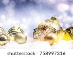 christmas and new year holidays ... | Shutterstock . vector #758997316