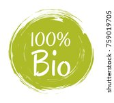 100  bio label vector  painted... | Shutterstock .eps vector #759019705