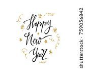 new year hand drawn lettering.... | Shutterstock .eps vector #759056842