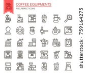 coffee equipments   thin line... | Shutterstock .eps vector #759164275
