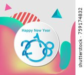 happy new year 2018 colorful... | Shutterstock .eps vector #759174832