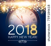 happy new 2018 year background... | Shutterstock .eps vector #759184618