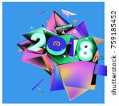 new year 2018. geometric... | Shutterstock .eps vector #759185452
