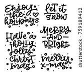 set of christmas hand lettering....   Shutterstock .eps vector #759189412
