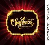 christmas banner with light... | Shutterstock .eps vector #759193696