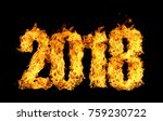 number 2018 written by flames... | Shutterstock . vector #759230722