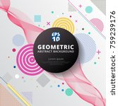 Abstract colorful color circle geometric pattern design and background. Use for modern design, cover, poster, template, decorated, brochure, flyer.   Shutterstock vector #759239176