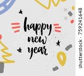 happy new year   greeting card... | Shutterstock .eps vector #759241648