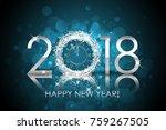 vector 2018 happy new year... | Shutterstock .eps vector #759267505
